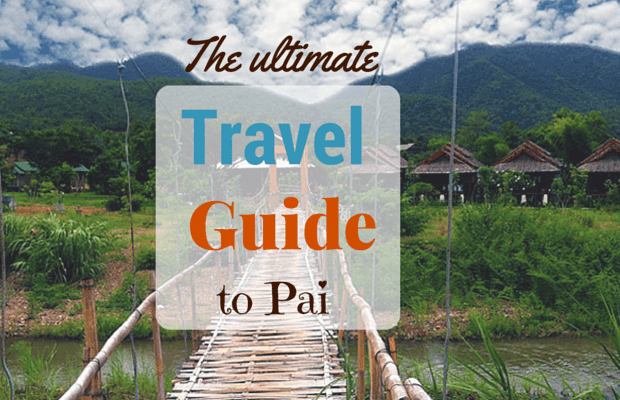 The ultimate travel guide to Pai